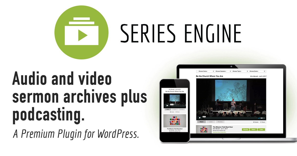 Series Engine 2 0 - The Best Sermon Plugin for WordPress